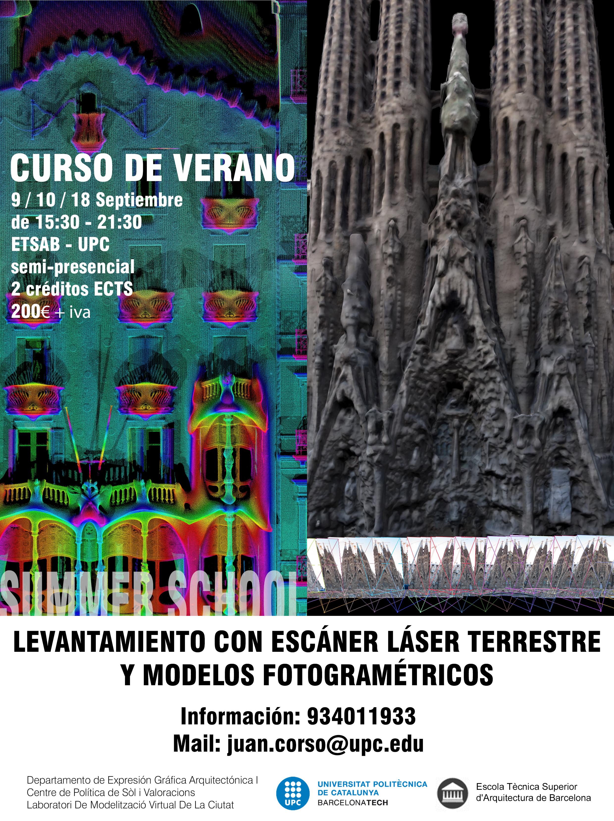 Curso de verano: Levantamiento con Escáner Láser Terrestre y Modelos Fotogramétricos 3D. ETSAB, A-S2, 9, 10 y 18 Septiembre 2013