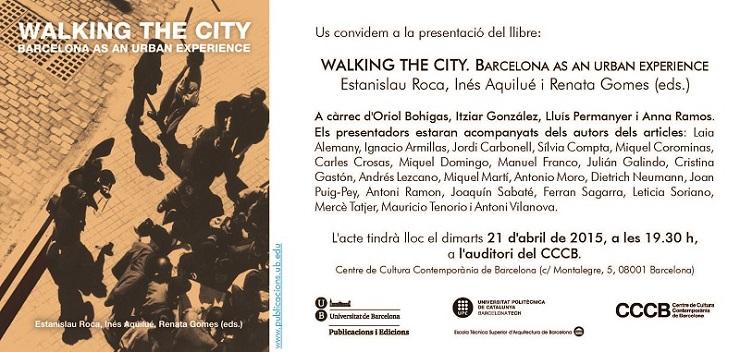 Presentació del llibre WALKING THE CITY. BARCELONA AS AN URBAN EXPERIENCE