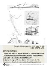 """Conferència """"La percepción del espacio real y su influencia en la creación del espacio imaginario. Reflexiones sobre su enseñanza y aprendizaje"""""""
