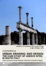 "Conferència ""Urban drawing and design: the case study of UNESCO sites in South Italy"""