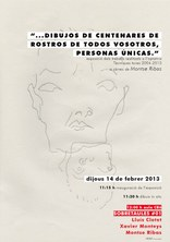 """Exposició """"...dibujos de centenares de rostros de todos vosotros, personas únicas"""" a càrrec de Montse Ribas"""