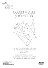 """Exposició: """"Cosas vistas y re-vistas. Tesis y trabajos de investigación sobre Enric Miralles"""""""